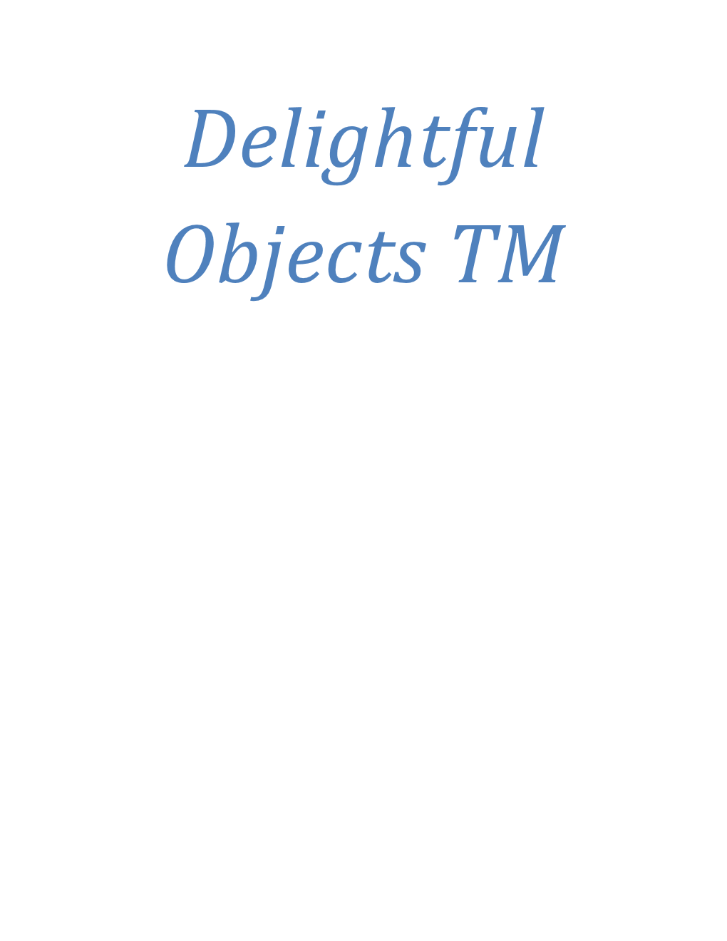 Delightful Objects
